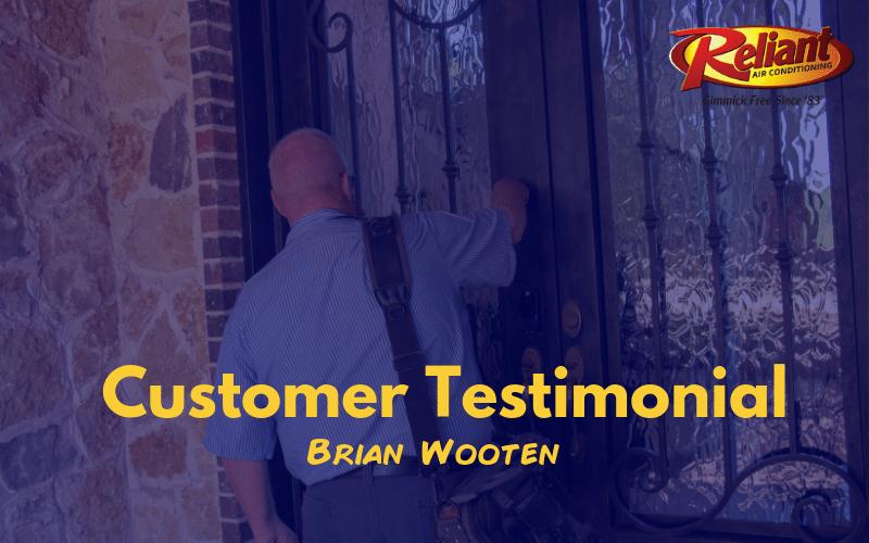 Customer Testimonial | Brian Wooten