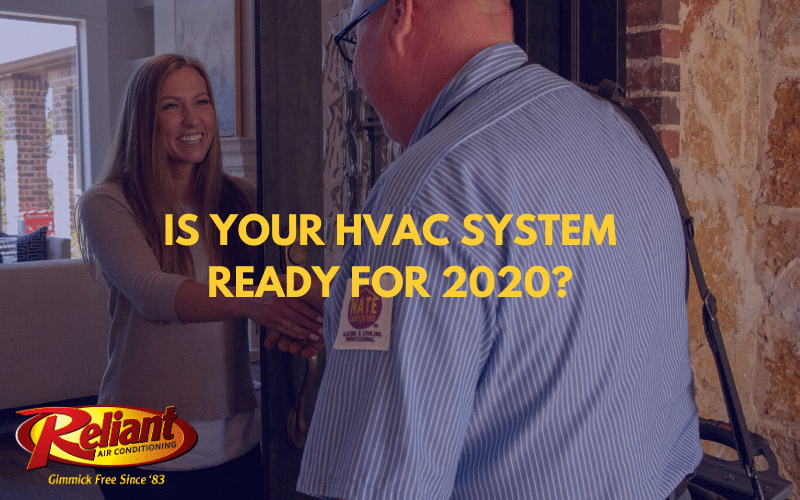 Is Your HVAC System Ready For 2020?